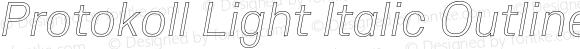 Protokoll Light Italic Outline