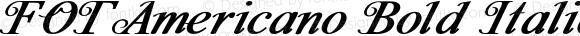 FOTAmericano Bold Italic Version 1.000