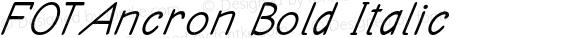 FOTAncron Bold Italic Version 1.000