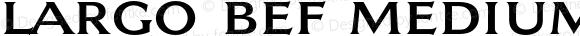 Largo BEF Medium Version 2.000 2016; ttfautohint (v0.96) -l 8 -r 50 -G 200 -x 14 -w