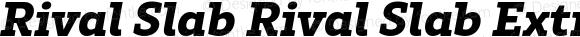 Rival Slab Rival Slab Extra Bold Italic