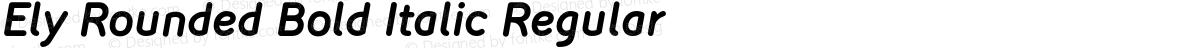 Ely Rounded Bold Italic Regular