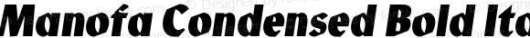 Manofa Condensed Bold Italic