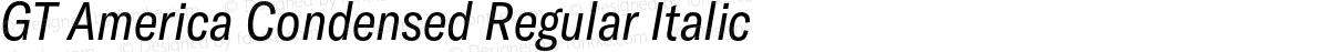 GT America Condensed Regular Italic