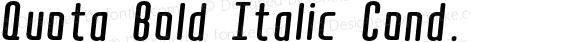 Quota Bold Italic Cond.