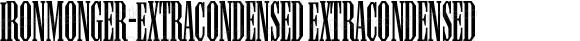 Ironmonger-ExtraCondensed ExtraCondensed