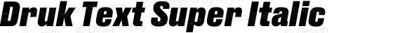 Druk Text Super Italic