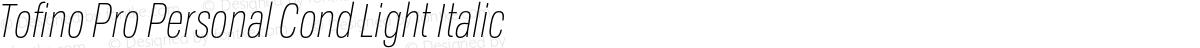 Tofino Pro Personal Cond Light Italic
