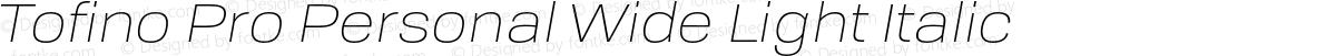 Tofino Pro Personal Wide Light Italic