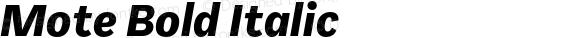 Mote Bold Italic Version 001.000; 2013