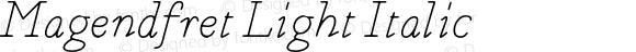 Magendfret Light Italic