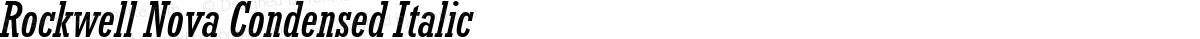 Rockwell Nova Condensed Italic