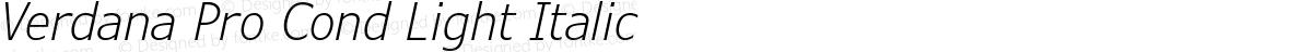 Verdana Pro Cond Light Italic