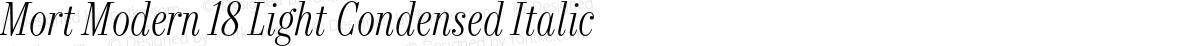 Mort Modern 18 Light Condensed Italic