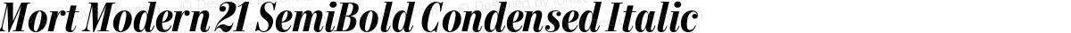 Mort Modern 21 SemiBold Condensed Italic