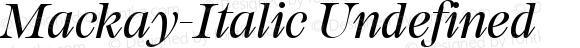 Mackay-Italic Undefined