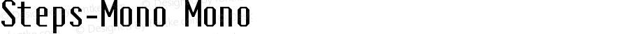 Steps-Mono Mono Version 1.000;PS 1.0;hotconv 1.0.70;makeotf.lib2.5.58329 DEVELOPMENT