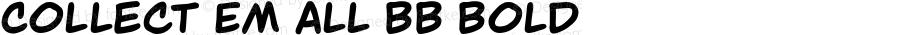 Collect Em All BB Bold Version 1.1 | wf-rip DC20171205