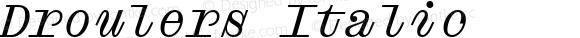 Droulers Italic