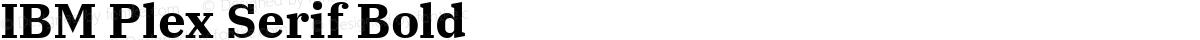IBM Plex Serif Bold