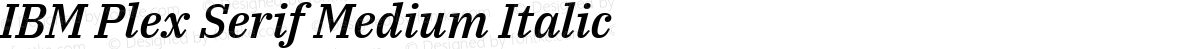 IBM Plex Serif Medium Italic