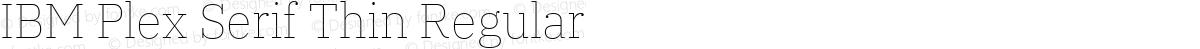IBM Plex Serif Thin Regular
