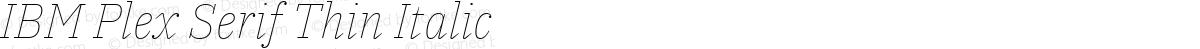 IBM Plex Serif Thin Italic