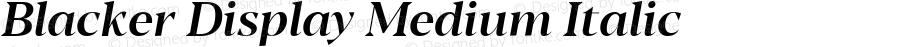Blacker Display Medium Italic