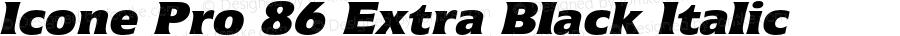 Icone Pro 86 Extra Black Italic Version 1.00