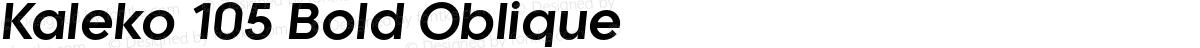 Kaleko 105 Bold Oblique