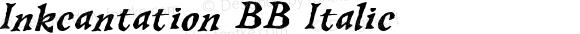 Inkcantation BB Italic