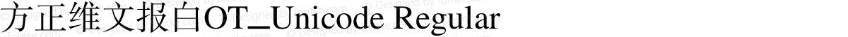 方正维文报白OT_Unicode Regular