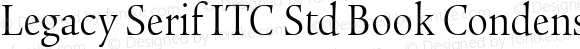 Legacy Serif ITC Std Book Condensed