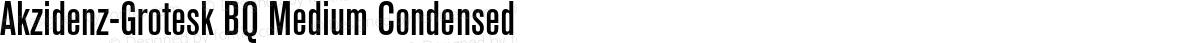 Akzidenz-Grotesk BQ Medium Condensed