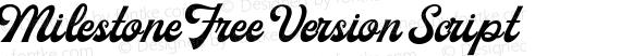Milestone Free Version Script