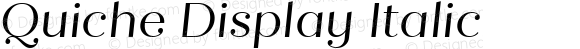 Quiche Display Italic