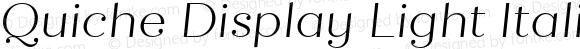 Quiche Display Light Italic