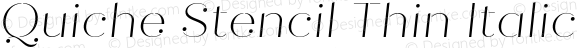 Quiche Stencil Thin Italic