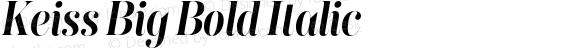 Keiss Big Bold Italic