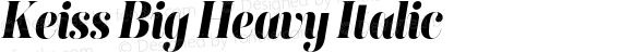 Keiss Big Heavy Italic