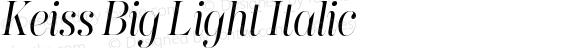 Keiss Big Light Italic