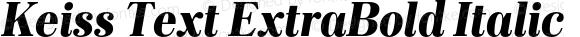 Keiss Text ExtraBold Italic