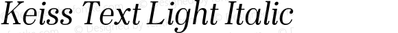 Keiss Text Light Italic