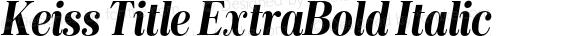 Keiss Title ExtraBold Italic