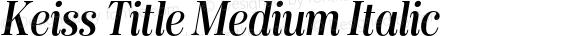 Keiss Title Medium Italic