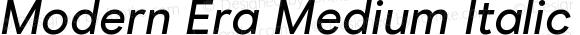 Modern Era Medium Italic