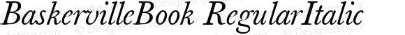 BaskervilleBook RegularItalic