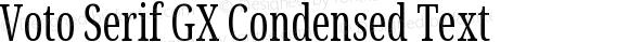Voto Serif GX Condensed Text
