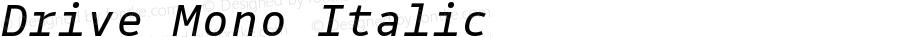 Drive Mono Italic Version 1.300