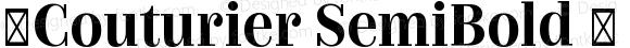 ☞Couturier SemiBold ☞ Version 1.000;PS 001.000;hotconv 1.0.88;makeotf.lib2.5.64775;com.myfonts.easy.latinotype.couturier.semi-bold.wfkit2.version.51Uk
